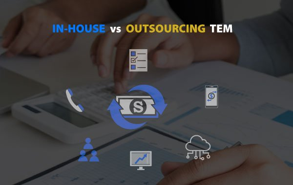 In-House vs Outsourcing TEM