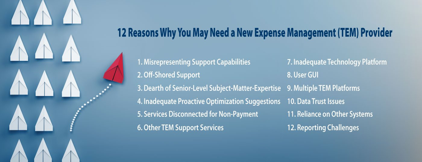 12 Reasons Why You May Need a New TEM Provider