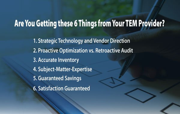 6 Things You Should Get From Your TEM Provider